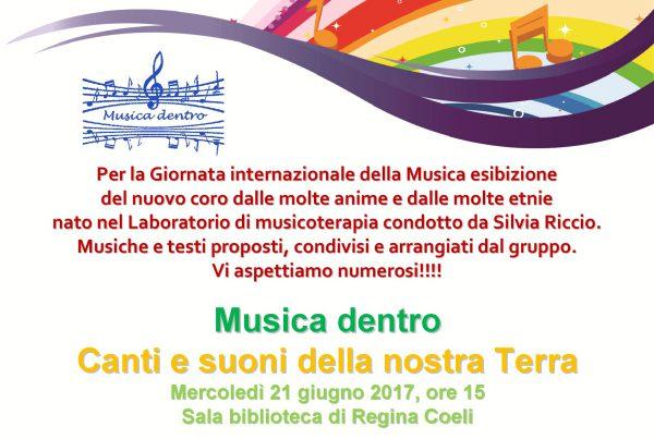 Per la Giornata mondiale della musica, esibizione del nuovo coro multietnico nato in Musica dentro, Laboratorio di musicoterapia della Casa circondariale di Regina Coeli a Roma.